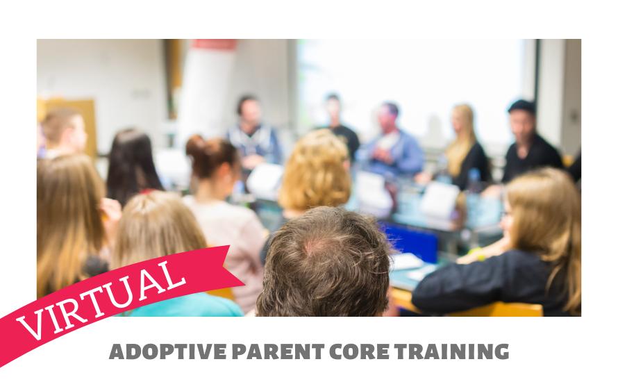 Adoptive Family Core Training